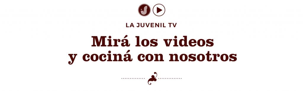 La Juvenil Pastas Frescas - Mirá los videos y cociná con nosotros